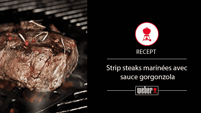 Strip steaks marinées avec sauce gorgonzola